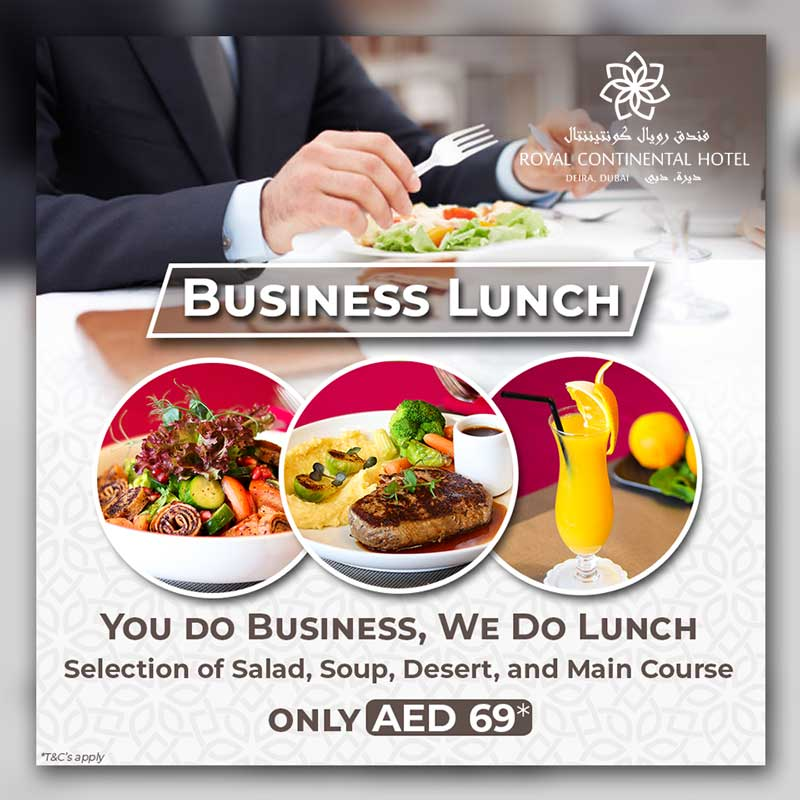 Business Lunch Offer @ Royal Continental Hotel Dubai